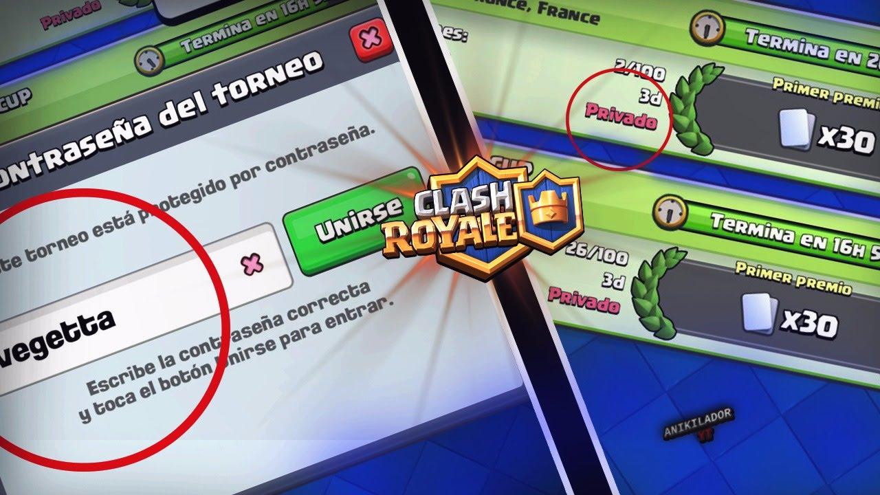 torneos-privados-clash-royale-contrasena
